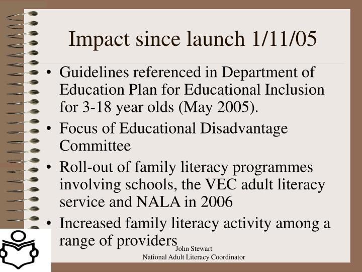 Impact since launch 1/11/05