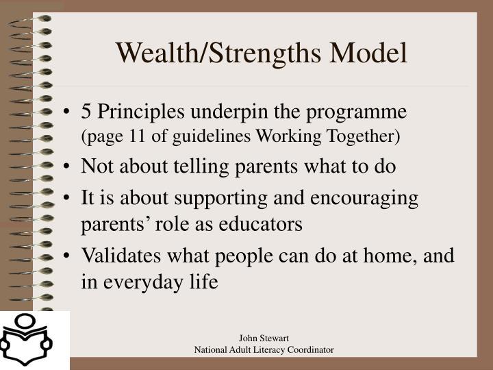 Wealth/Strengths Model