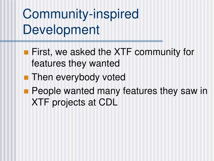 Community-inspired Development