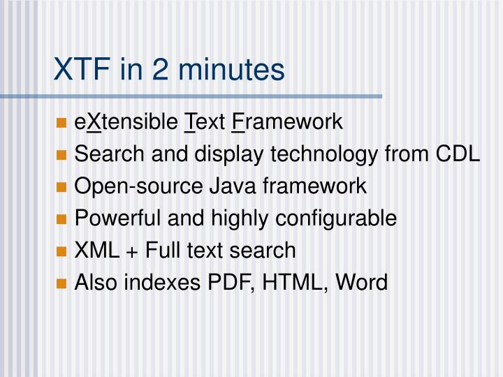 Xtf in 2 minutes