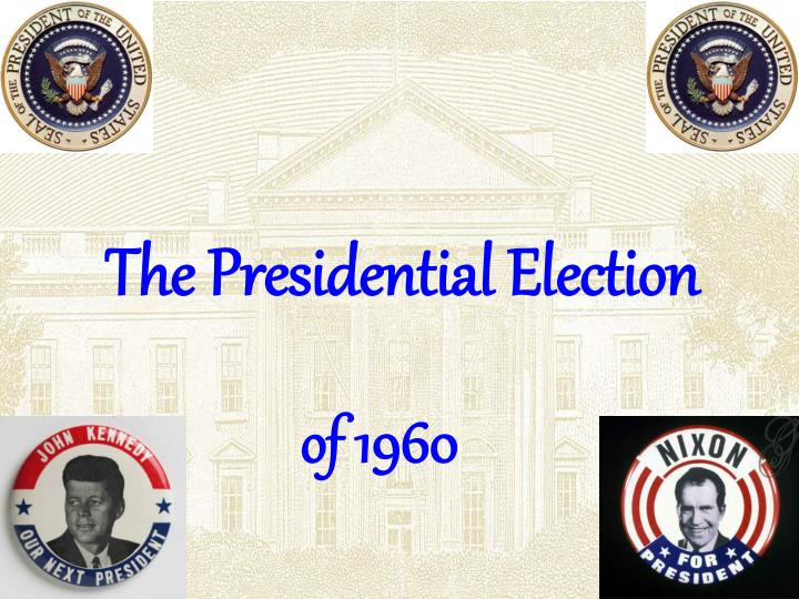 the presidential election n.