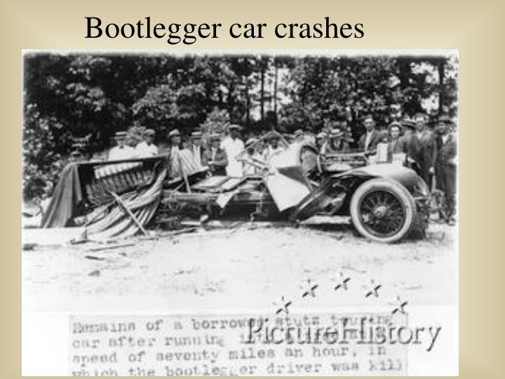 Bootlegger car crashes