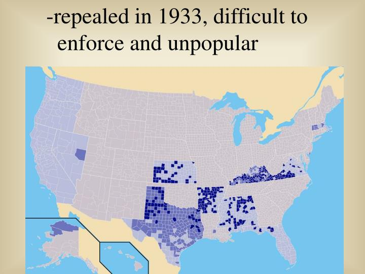 repealed in 1933, difficult to