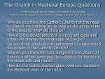 the church in medieval europe questions