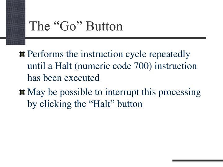 """The """"Go"""" Button"""