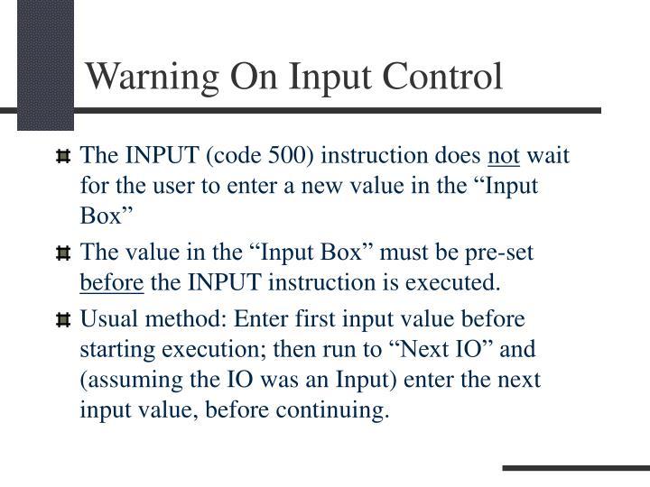 Warning On Input Control