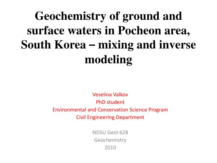 geochemistry of ground and surface waters in pocheon area south korea mixing and inverse modeling n.