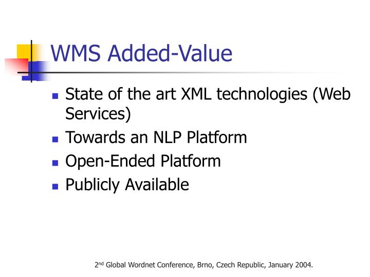 WMS Added-Value
