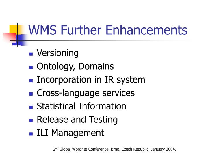 WMS Further Enhancements