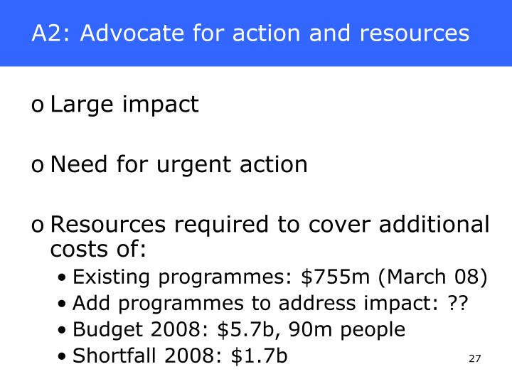A2: Advocate for action and resources