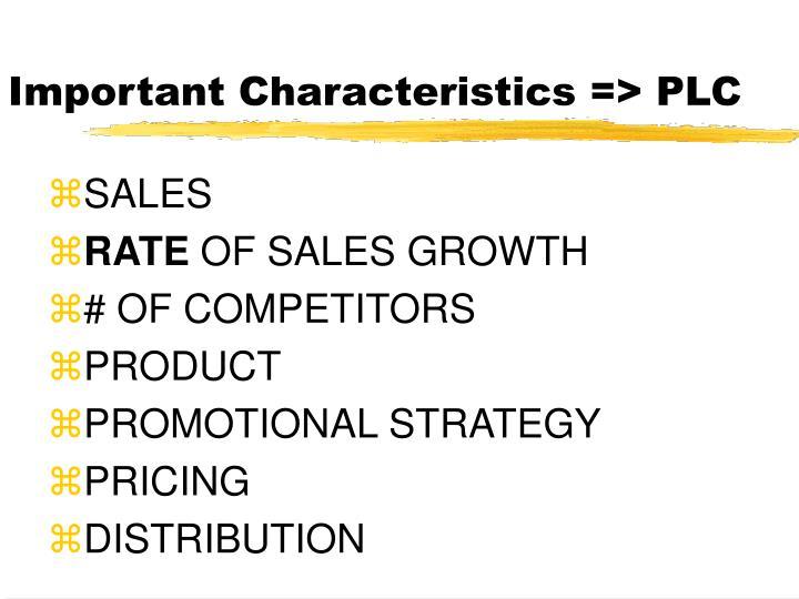 Important Characteristics => PLC