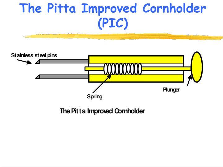 The Pitta Improved Cornholder (PIC)