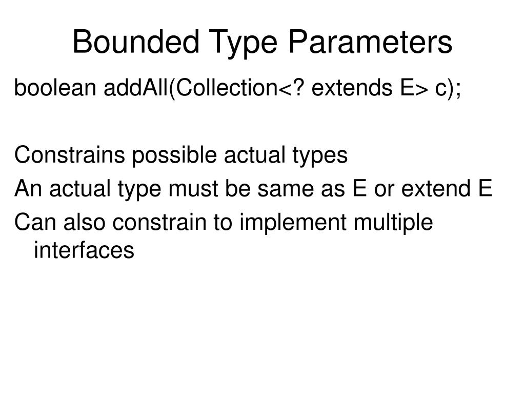 Bounded Type Parameters