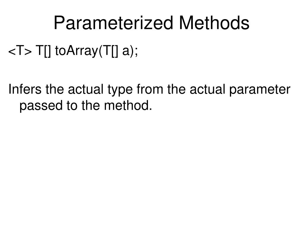 Parameterized Methods