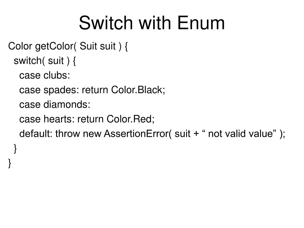 Switch with Enum