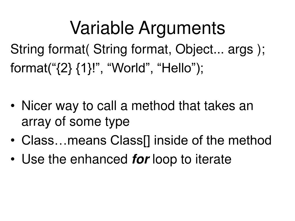Variable Arguments