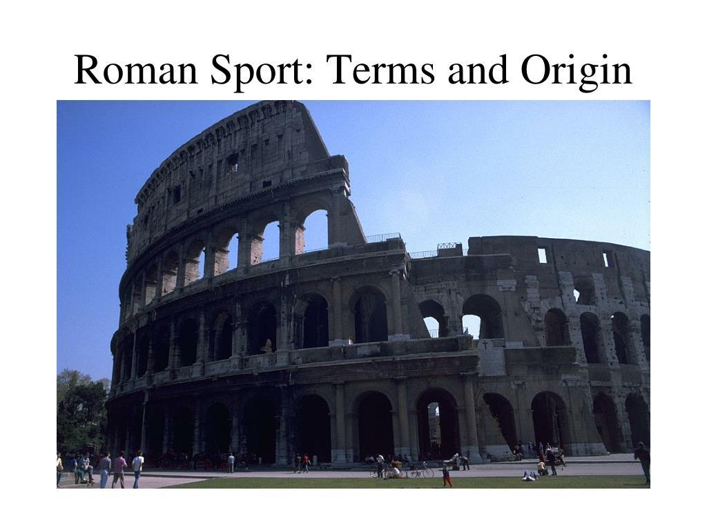 roman sport terms and origin l.