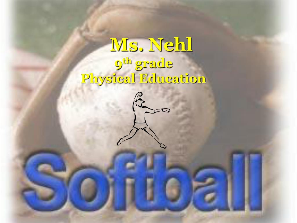 ms nehl 9 th grade physical education