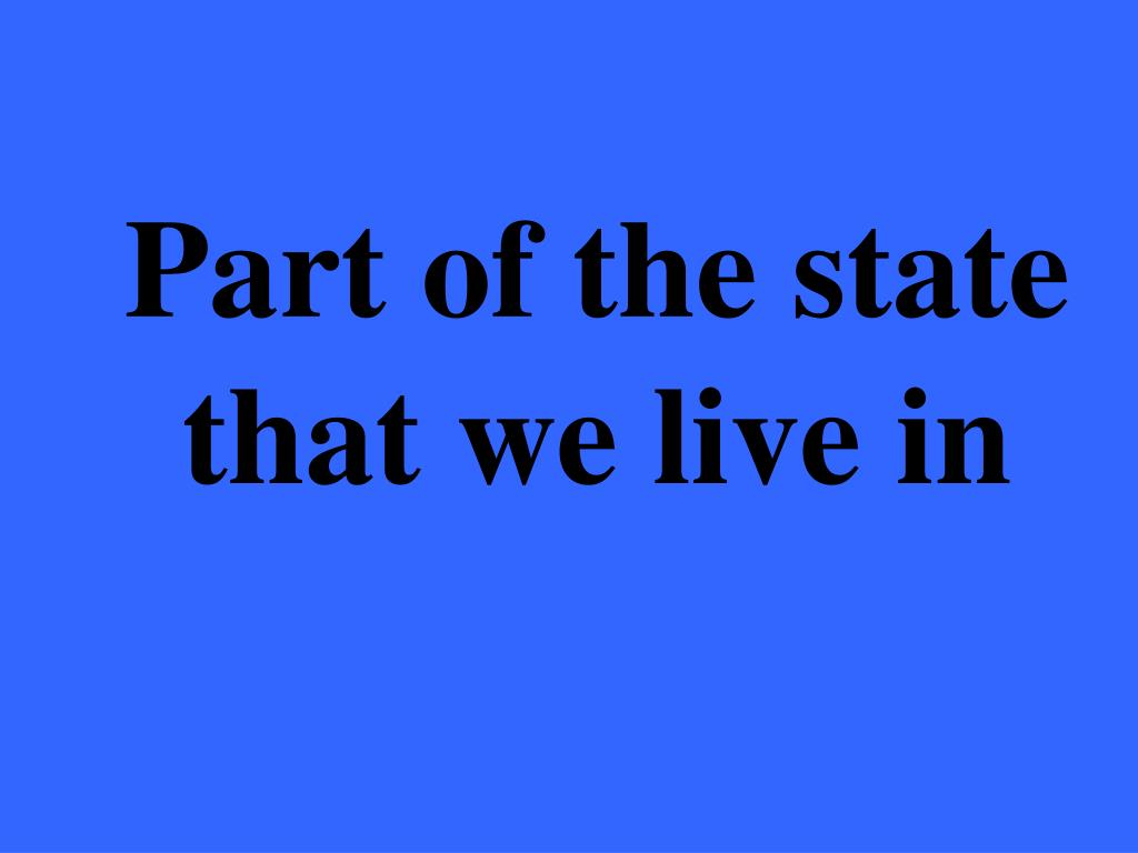Part of the state