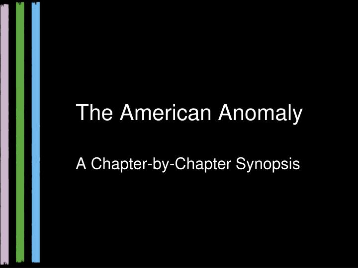 the american anomaly n.