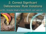 2 correct significant deficiencies rule violations