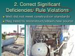 2 correct significant deficiencies rule violations1
