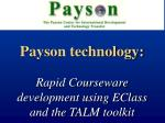 payson technology rapid courseware development using eclass and the talm toolkit