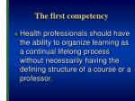 the first competency
