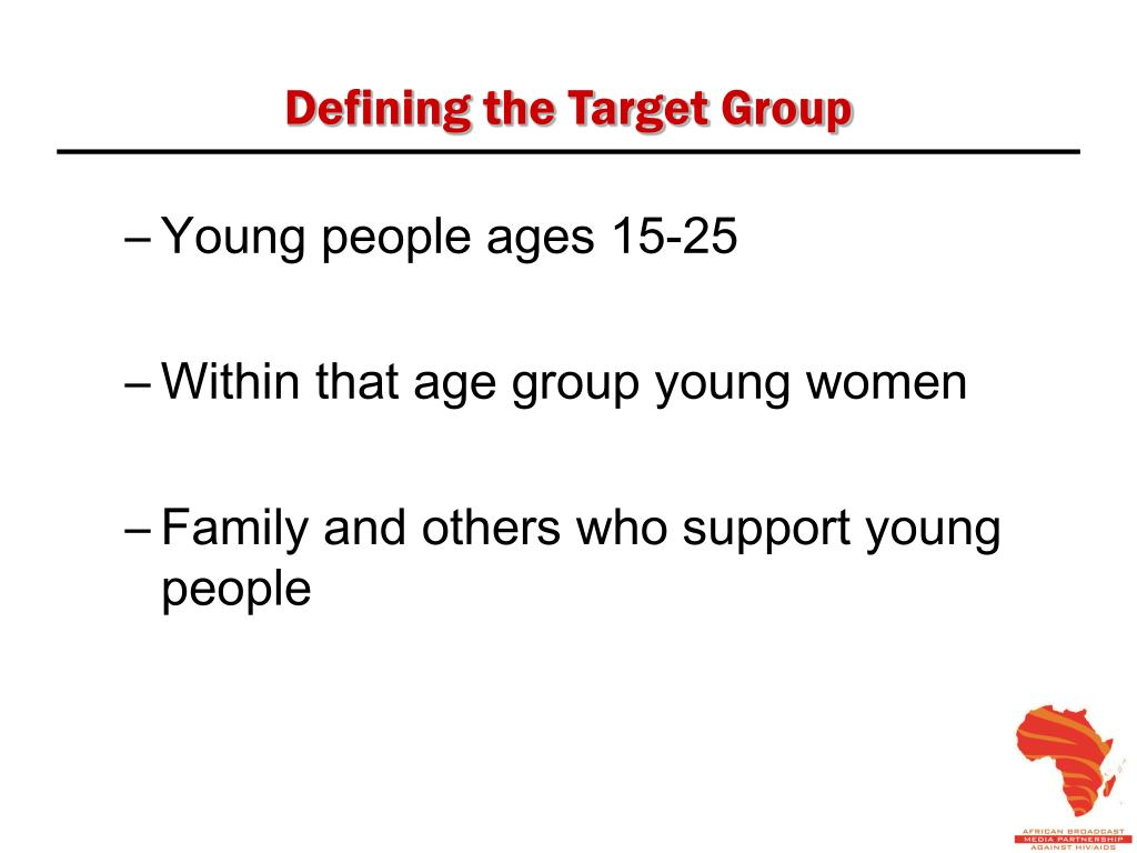Defining the Target Group