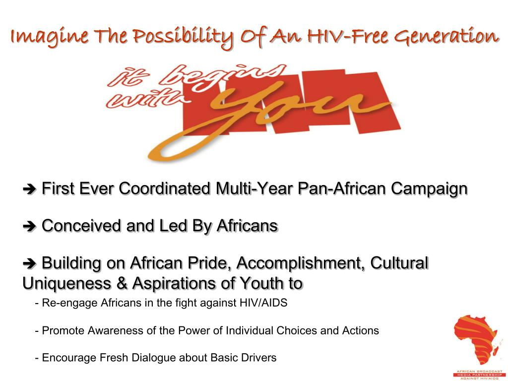 Imagine The Possibility Of An HIV-Free Generation