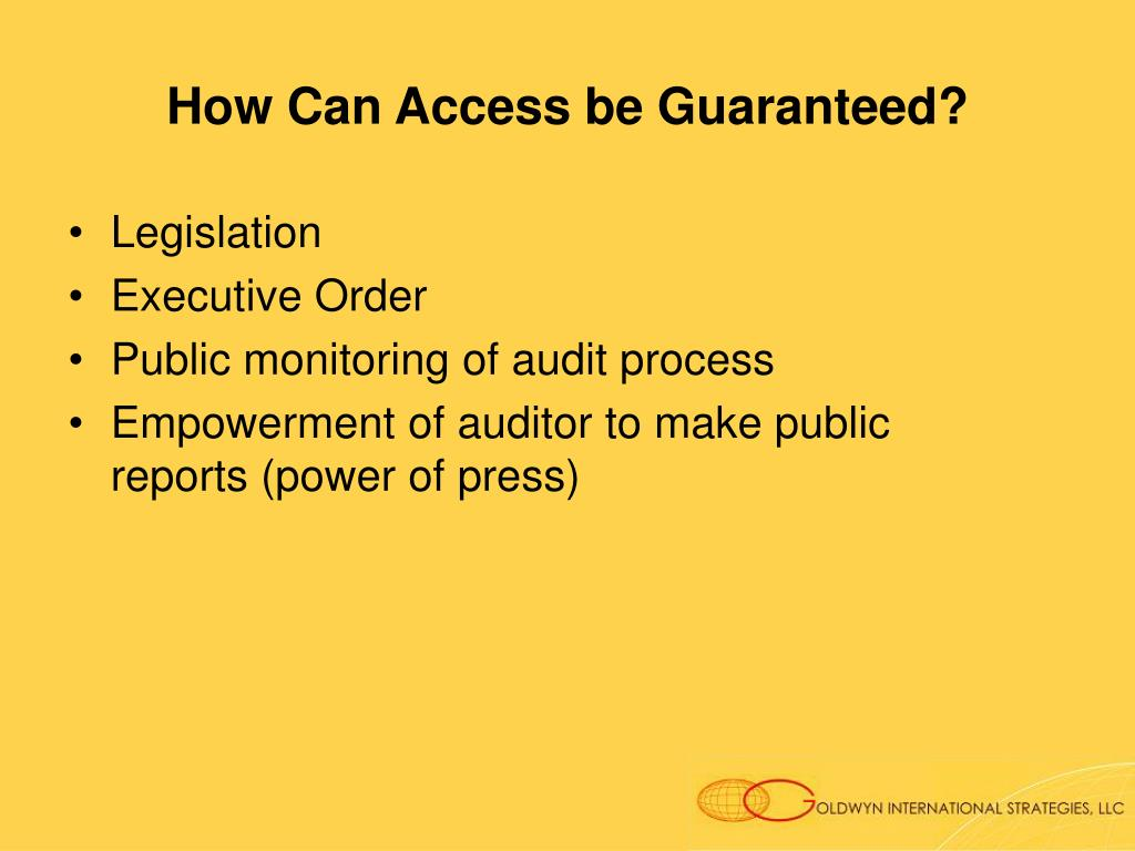 How Can Access be Guaranteed?