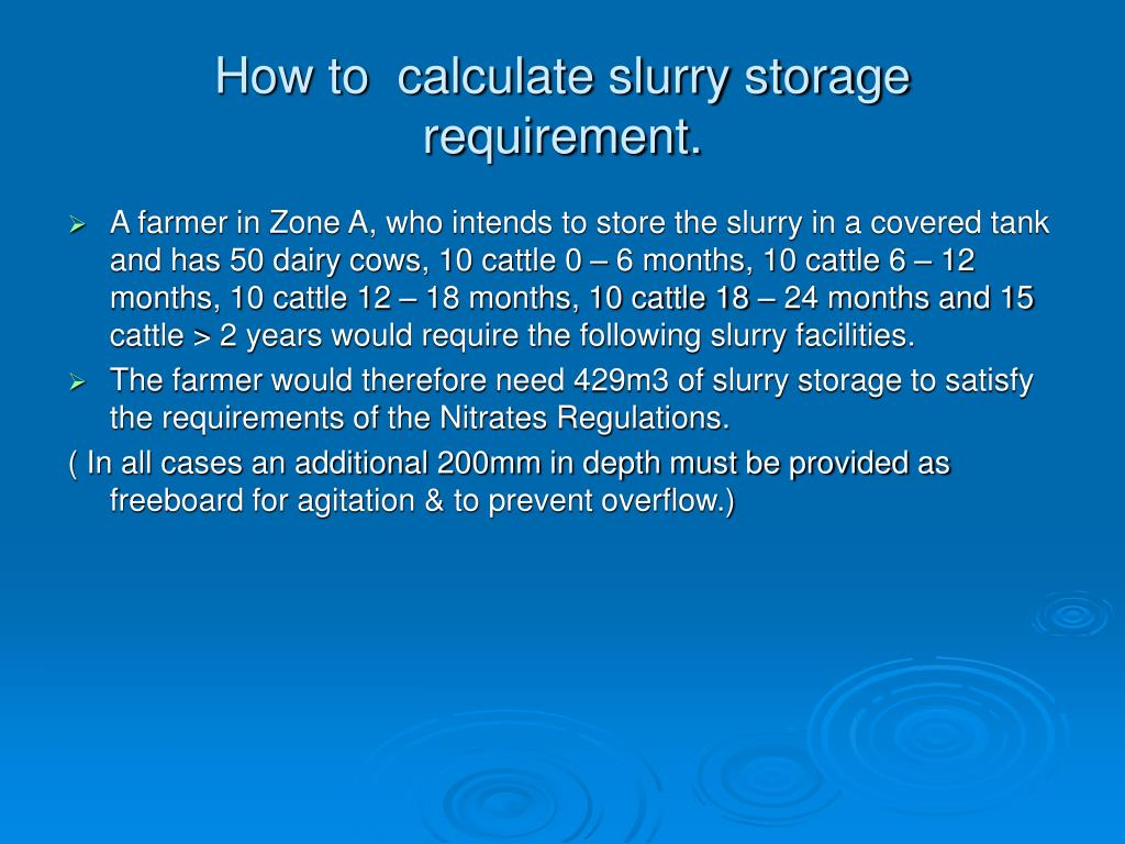How to  calculate slurry storage requirement.