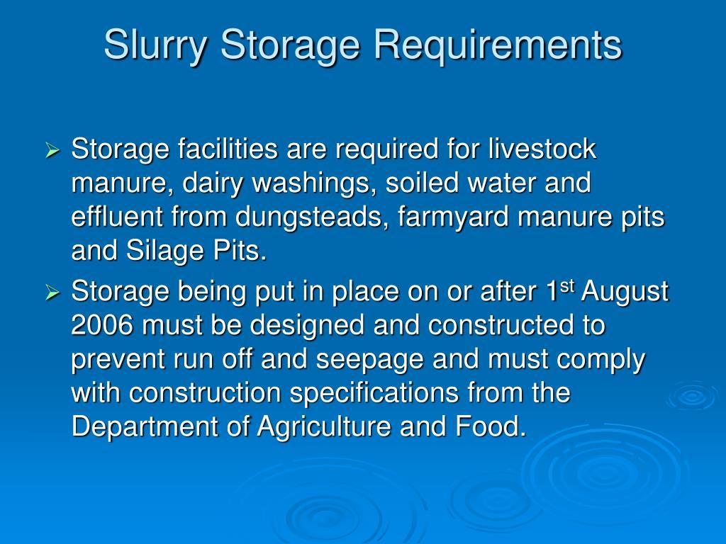 Slurry Storage Requirements