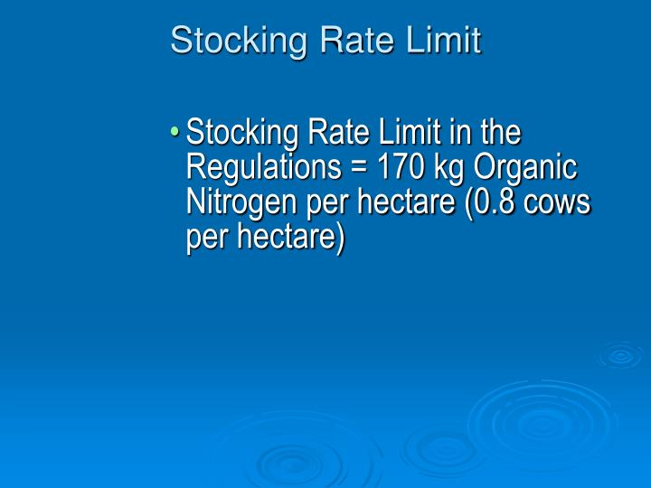 Stocking rate limit