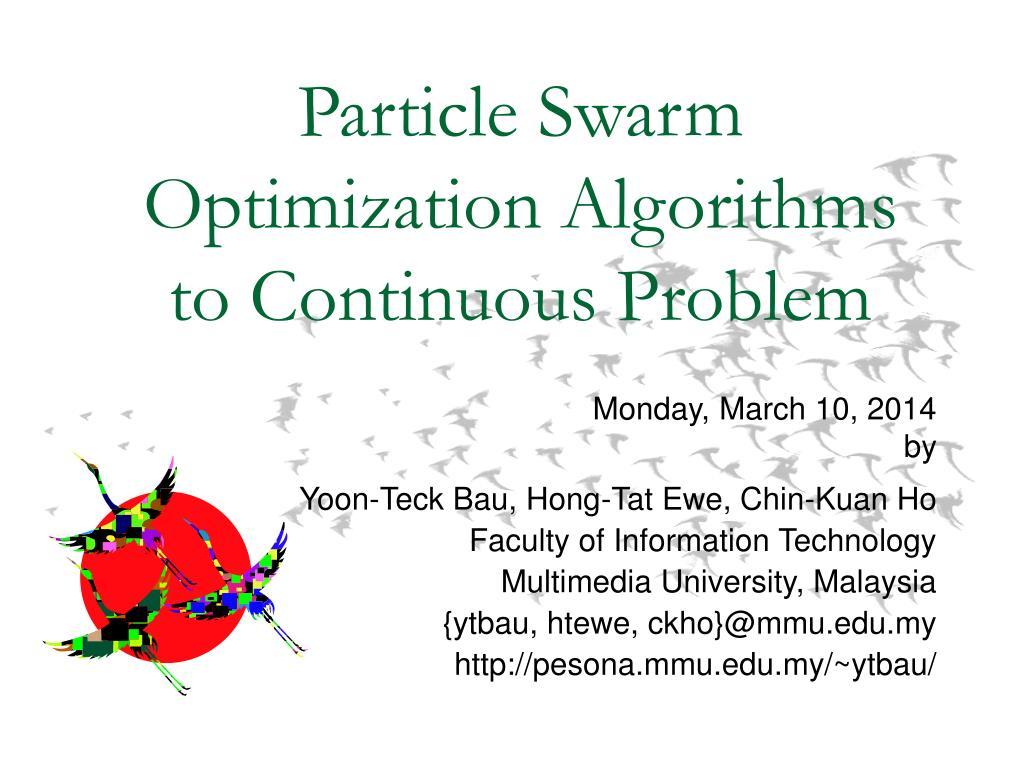 Particle Swarm Optimization Algorithms to Continuous Problem