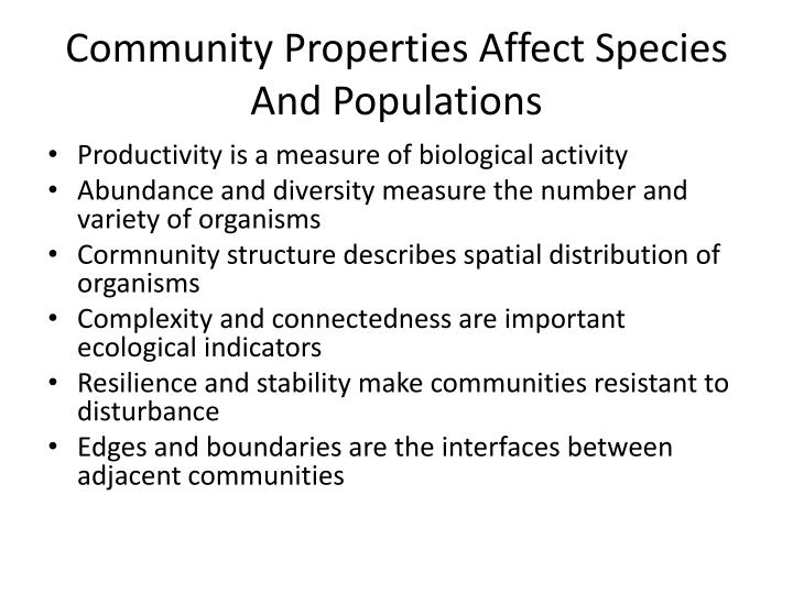 Community Properties Affect Species And Populations