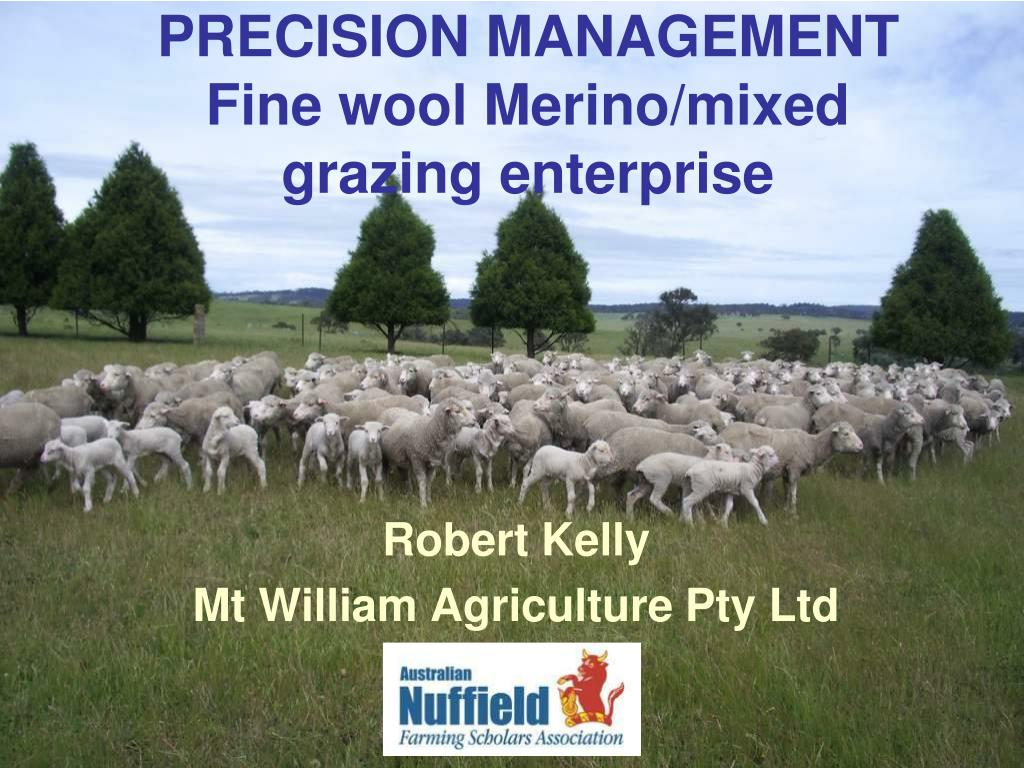 precision management fine wool merino mixed grazing enterprise l.