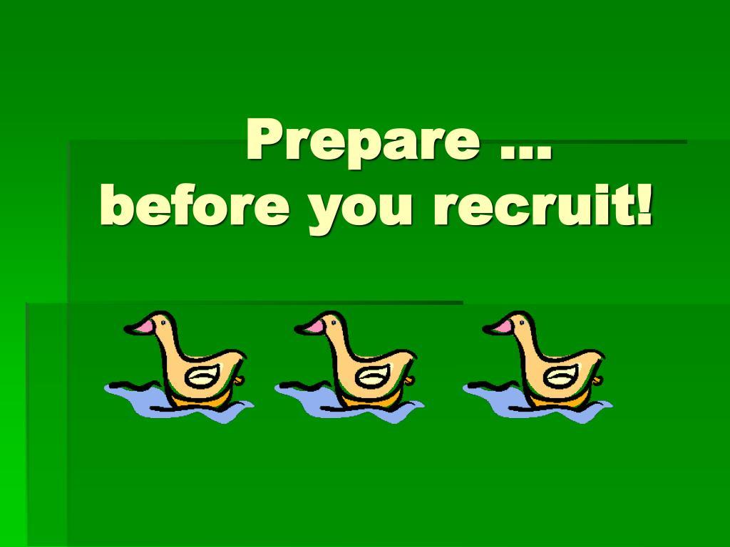Prepare …