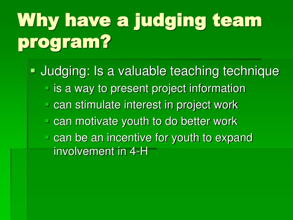 Why have a judging team program?