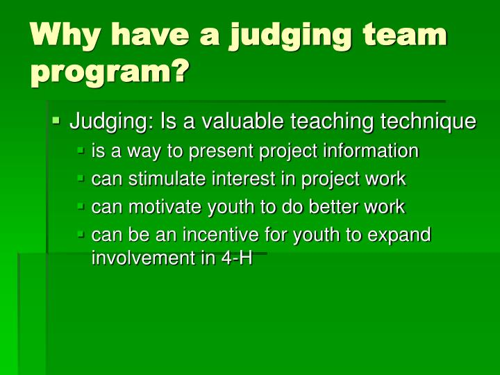 Why have a judging team program