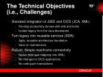 the technical objectives i e challenges