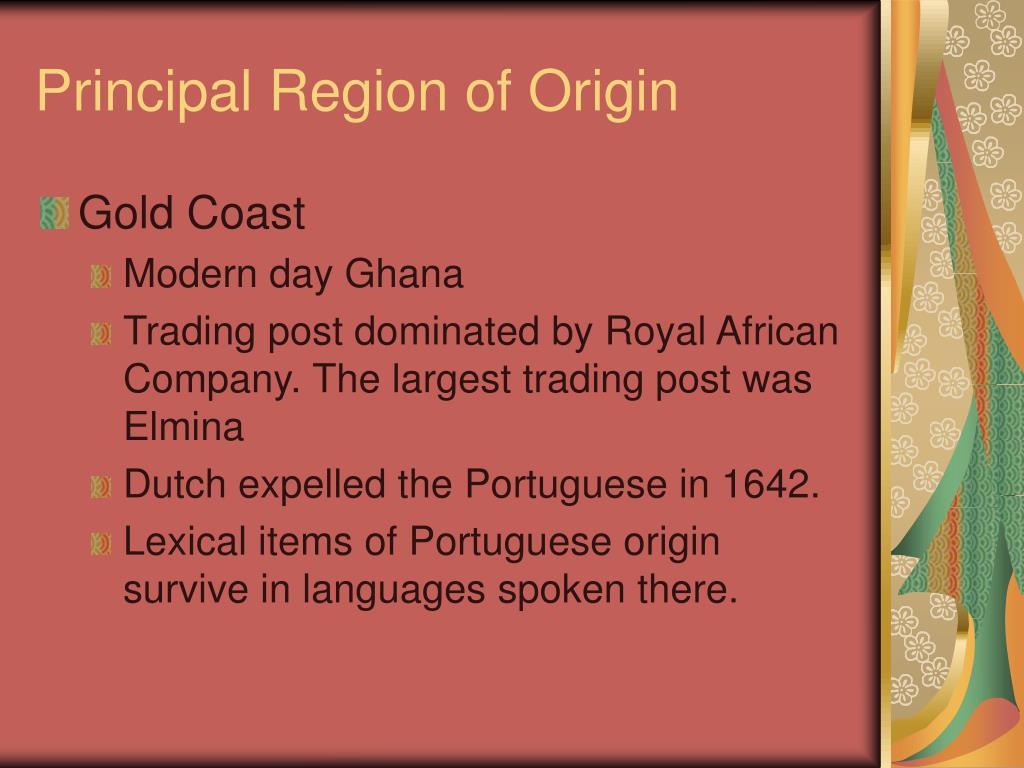 Principal Region of Origin