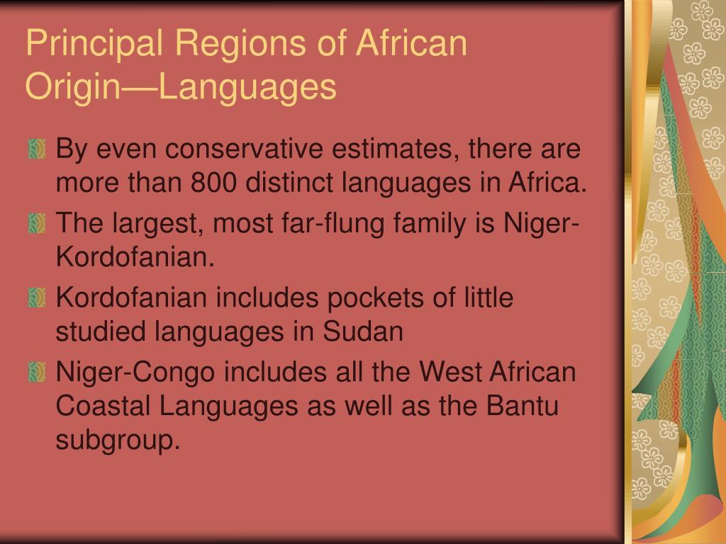 Principal Regions of African Origin—Languages