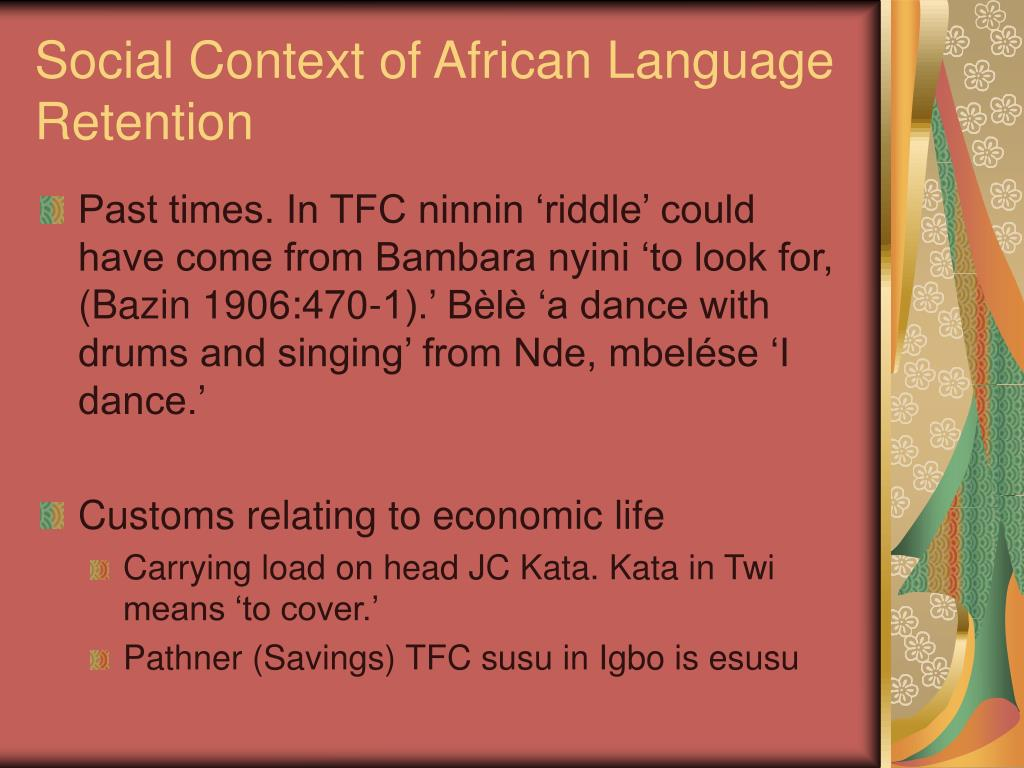 Social Context of African Language Retention