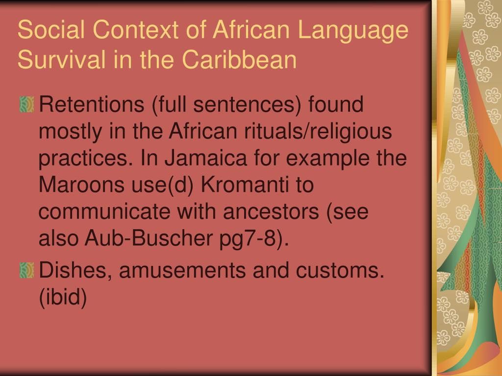 Social Context of African Language Survival in the Caribbean