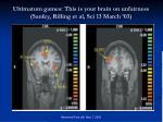 ultimatum games this is your brain on unfairness sanfey rilling et al sci 13 march 03