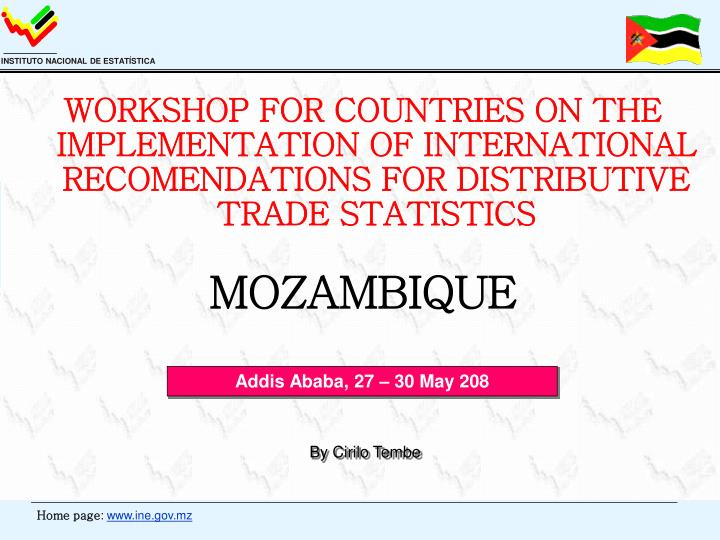 WORKSHOP FOR COUNTRIES ON THE IMPLEMENTATION OF INTERNATIONAL RECOMENDATIONS FOR DISTRIBUTIVE TRADE ...