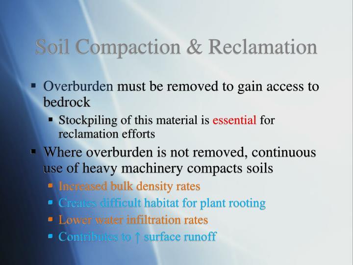 Soil Compaction & Reclamation