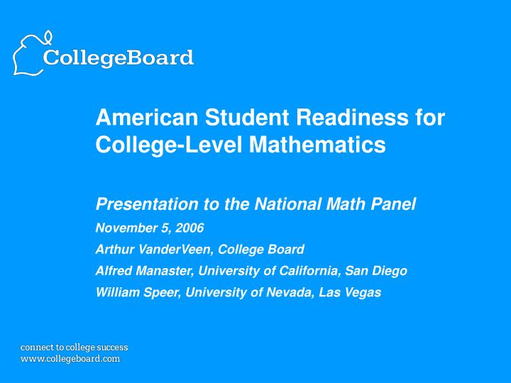 american student readiness for college level mathematics n.