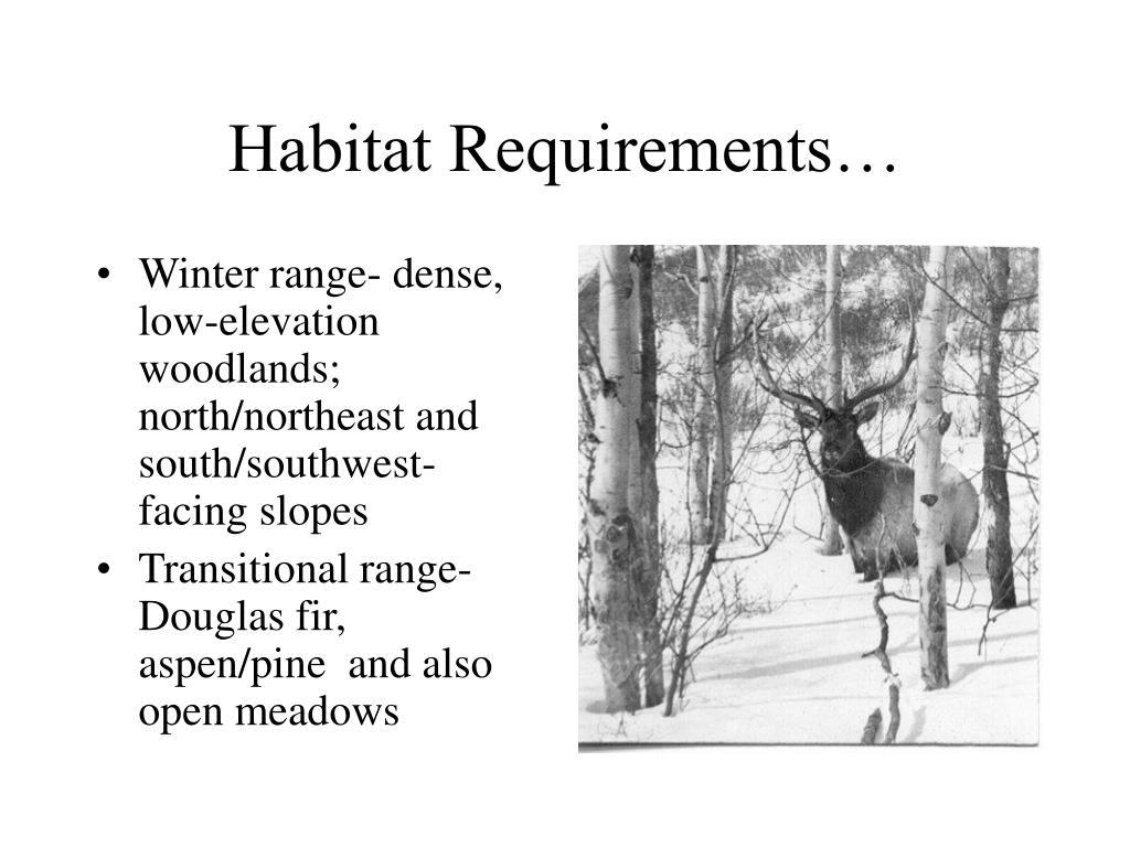 Habitat Requirements…